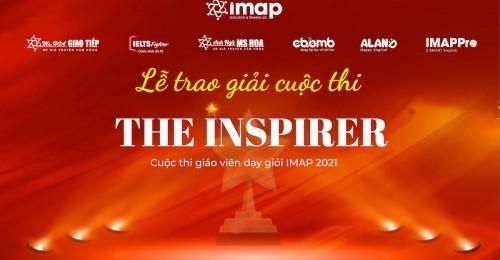Lễ trao giải Cuộc thi The Inspirer - Giáo viên dạy giỏi IMAP 2021