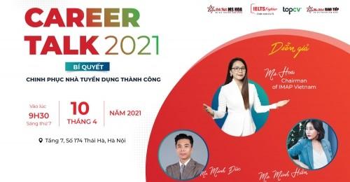 """[GDTĐ] Tọa đàm định hướng phát triển nghề nghiệp với tiếng Anh """"Career Talk 2021"""""""