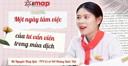 Một ngày làm việc của tư vấn viên trong mùa dịch cùng Ms Nguyễn Thuỳ Linh -  Cơ sở 461 Hoàng Quốc Việt