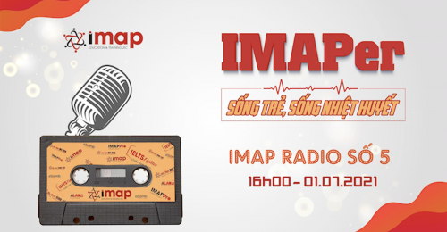 Hôm nay, trong ngày đầu tiên của tháng 7, IMAP Radio và các bạn thính giả, chúng ta sẽ hòa vào câu chuyện của những con người IMAP đang nỗ lực không ngừng trong công việc với kim chỉ nam là 5 giá trị cốt lõi: Tận tâm phục vụ, trách nhiệm kỷ luật, đổi mới sáng tạo, dám nghĩ dám làm, kết nối yêu thương.
