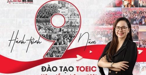 Hành trình 9 năm đào tạo TOEIC, nâng tầm nhân sự Việt