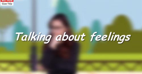 Để đáp lại lời hỏi thăm về cảm xúc, bạn có thể tham khảo cách diễn đạt như