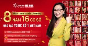 Anh ngữ Ms Hoa kỷ niệm hành trình truyền cảm hứng 8 năm 16 cơ sở trên toàn quốc