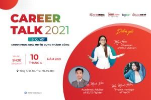 """[Kenh14] Career Talk 2021"""" - bí quyết chinh phục nhà tuyển dụng cho giới trẻ"""