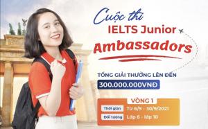 [Kenh14.vn] Đại sứ thương hiệu IELTS Junior - Cuộc thi Gen Z không thể bỏ qua