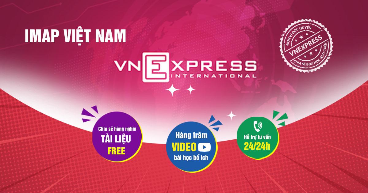 IMAP Việt Nam chia sẻ box học tiếng Anh trên trang Vnexpress.net