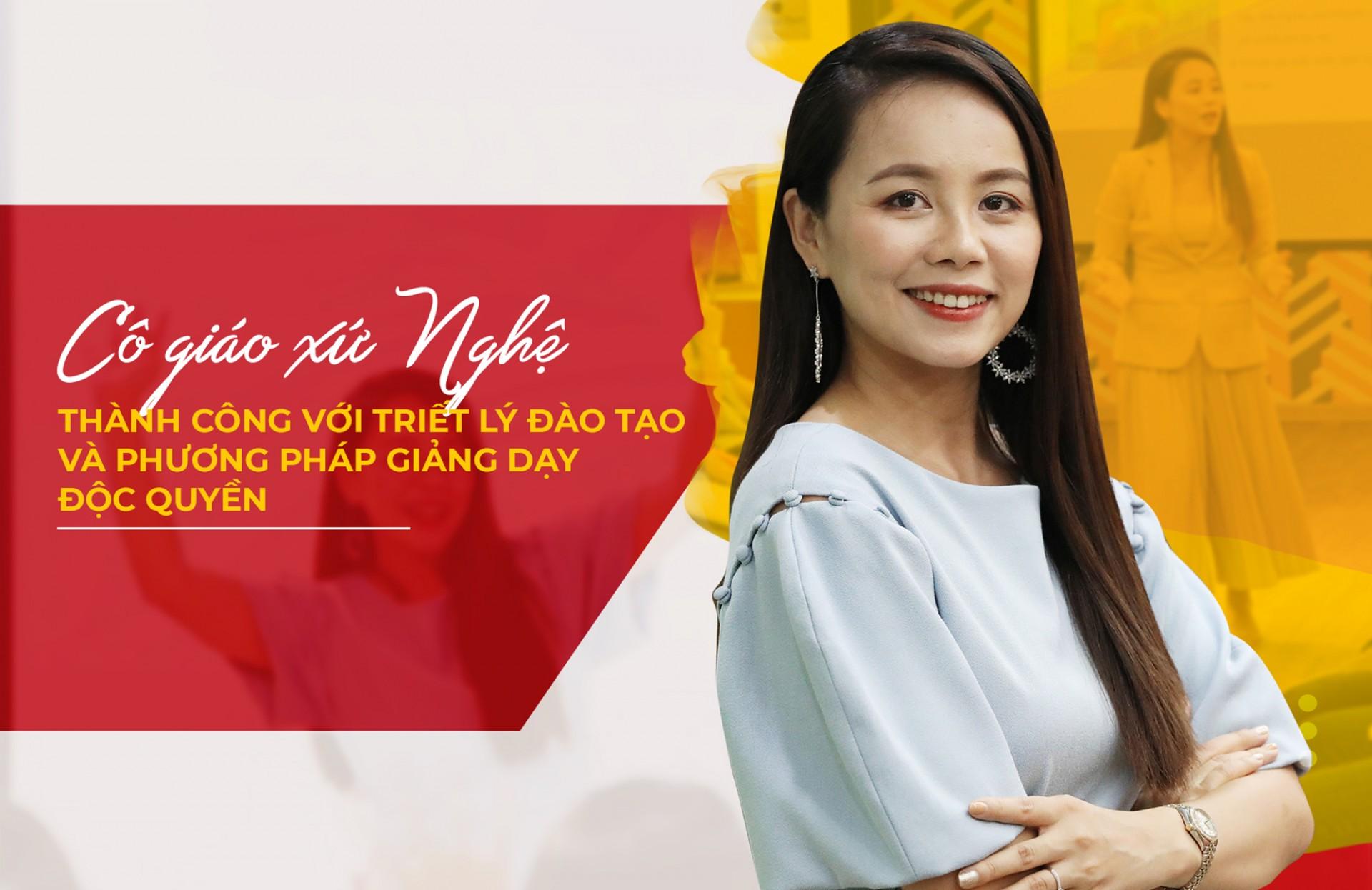 [BaoNgheAn.vn] Cô giáo xứ Nghệ thành công với triết lý đào tạo và phương pháp giảng dạy độc quyền